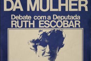 CONSELHO NACIONAL DA MULHER - DEBATE COM A DEPUTADA RUTH ESCOBAR